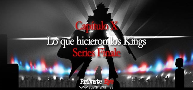 Private Eye - 10 - Lo que hicieron los Kings