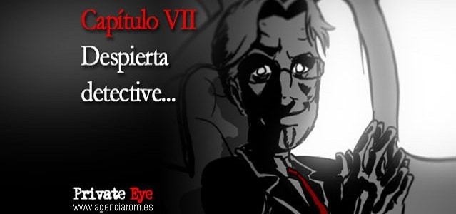 Private Eye - 07 - Despierta Detective
